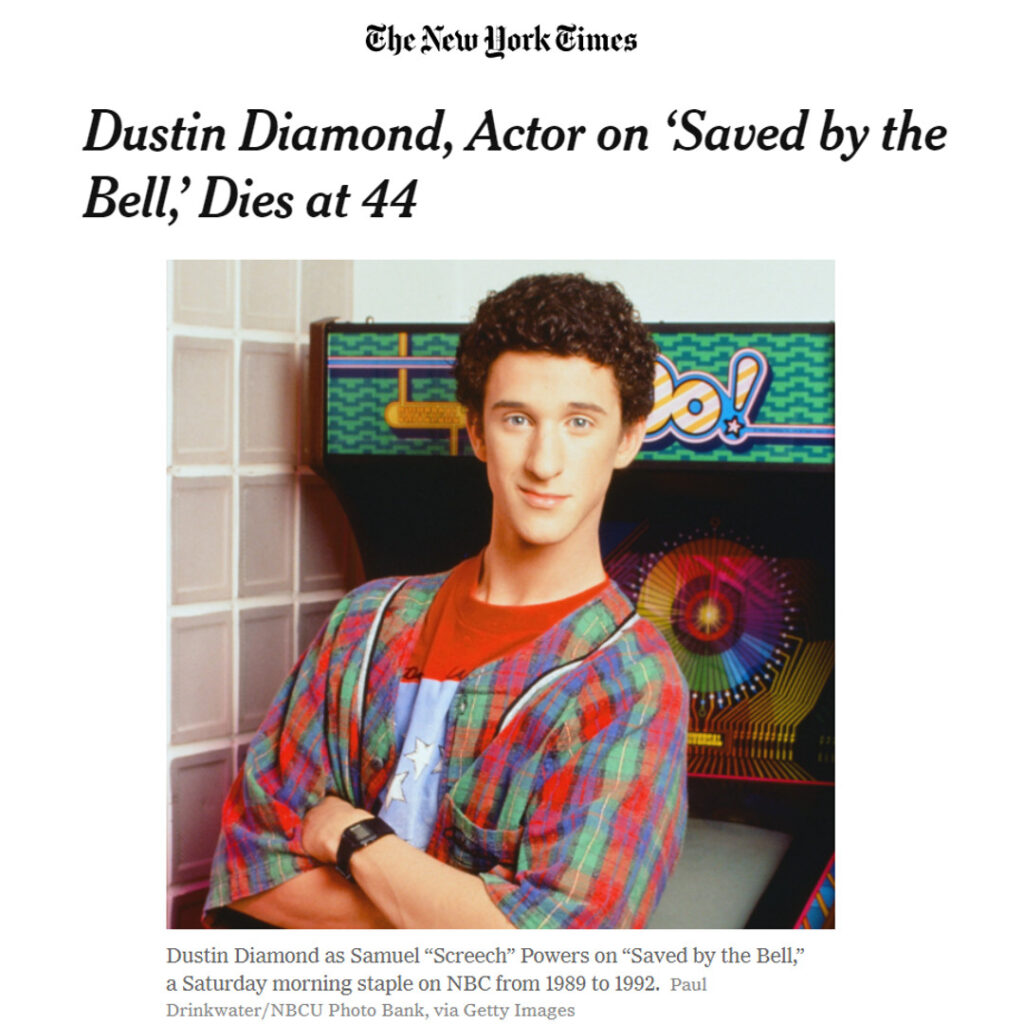 "New York Times logo and headline: ""Dustin Diamond, Actor on 'Saved by the Bell,' Dies at 44"". Below, 1992 press photo of Dustin Diamond."