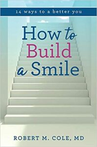 How to Build a Smile Robert Cole cover